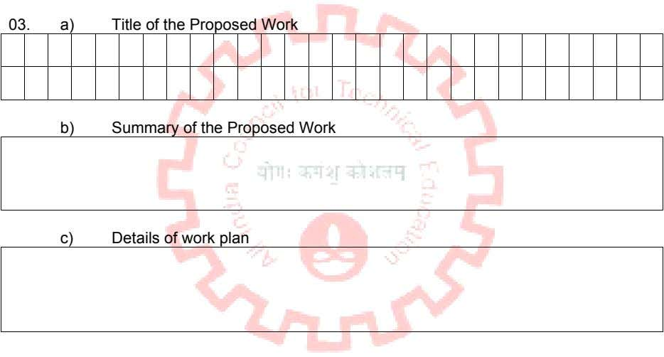03. a) Title of the Proposed Work b) Summary of the Proposed Work c) Details