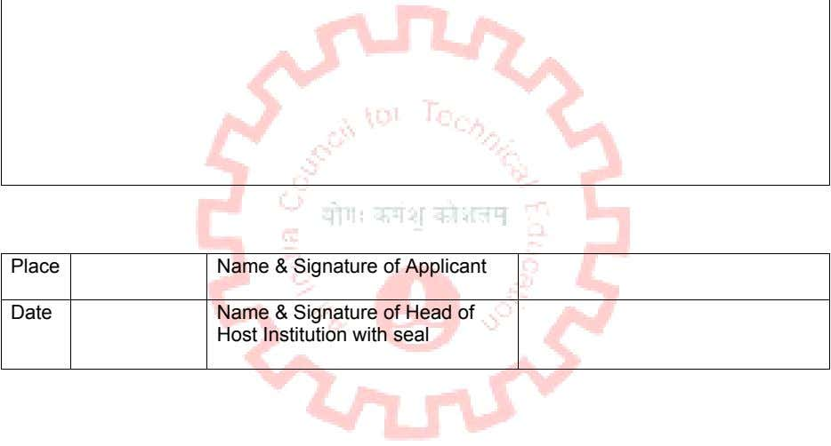 Place Name & Signature of Applicant Date Name & Signature of Head of Host Institution