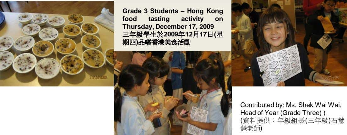 Grade 3 Students – Hong Kong food tasting activity on Thursday, December 17, 2009