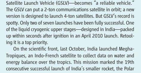 an Indo-French satellite to collect data on water and energy balance over the tropics. This mission