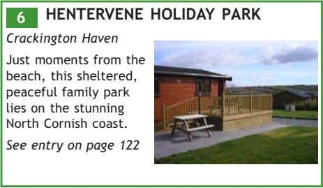 HENTERVENE HOLIDAY PARK 6 Crackington Haven Just moments from the beach, this sheltered, peaceful family