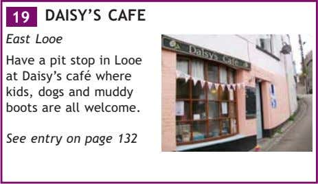 19 DAISY'S CAFE East Looe Have a pit stop in Looe at Daisy's café where