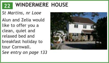 WINDERMERE HOUSE 22 St Martins, nr Looe Alun and Zelia would like to offer you