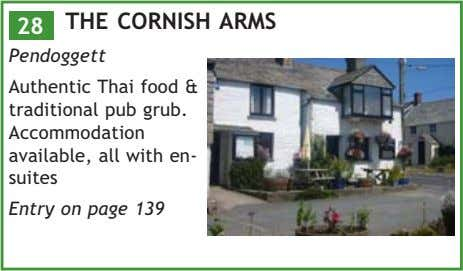 28 THE CORNISH ARMS Pendoggett Authentic Thai food & traditional pub grub. Accommodation available, all