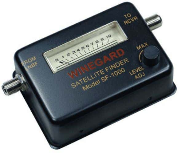 A good meter is the Winegard SF-1000 Satellite Signal Finder/Meter Keep in Mind: While installing