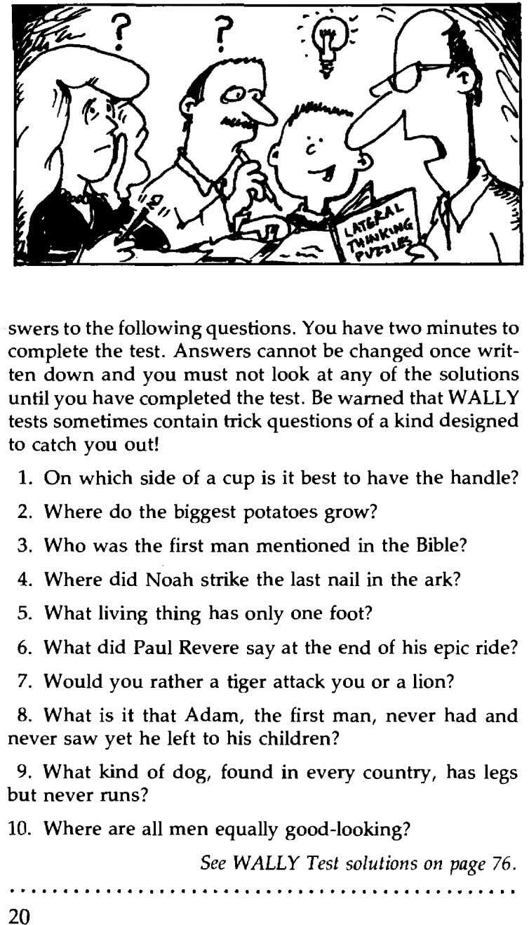 swers to the following questions. You have two minutes to complete the test. Answers cannot be
