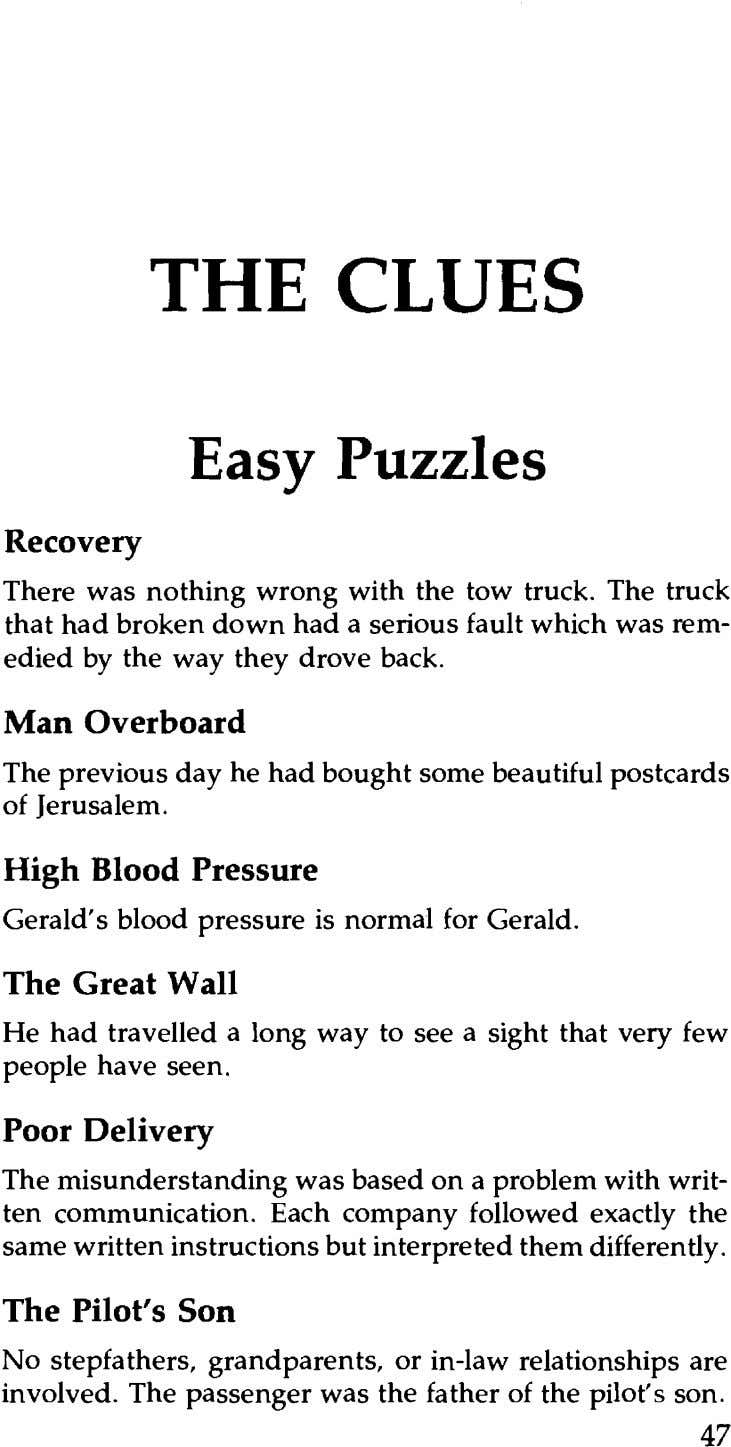 THE CLUES Easy Puzzles Recovery There was nothing wrong with the tow truck. The truck that