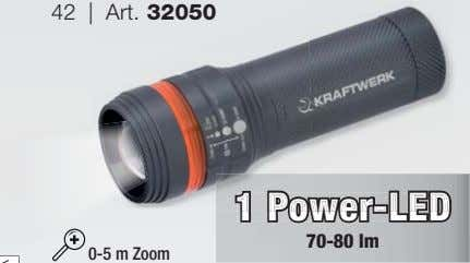 42 | Art. 32050 1 11 Power-LEDPower-LED Power-LED 70-80 lm 0-5 m Zoom
