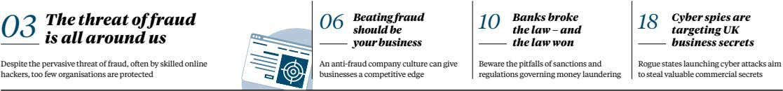 03 The threat of fraud is all around us 06 Beating fraud 10 18 should