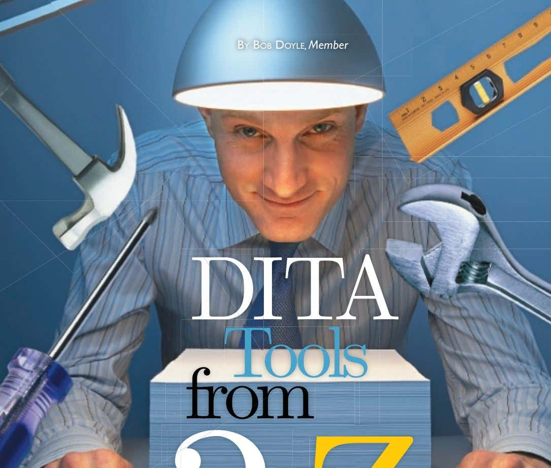 BY BOB DOYLE, Member D DITA DIT Tools ool fro from om