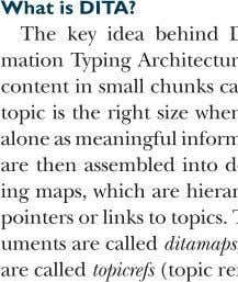 What is DITA? What is DITA? The key idea behind D m ation Typing Architectur