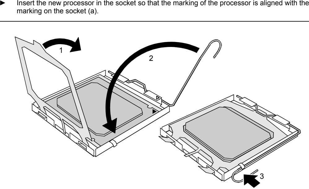 ► Insert the new processor in the socket so that the marking of the processor