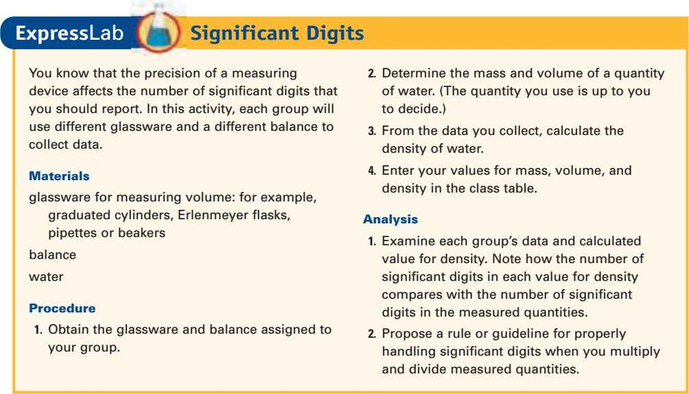 ExpressLab Significant Digits You know that the precision of a measuring device affects the number