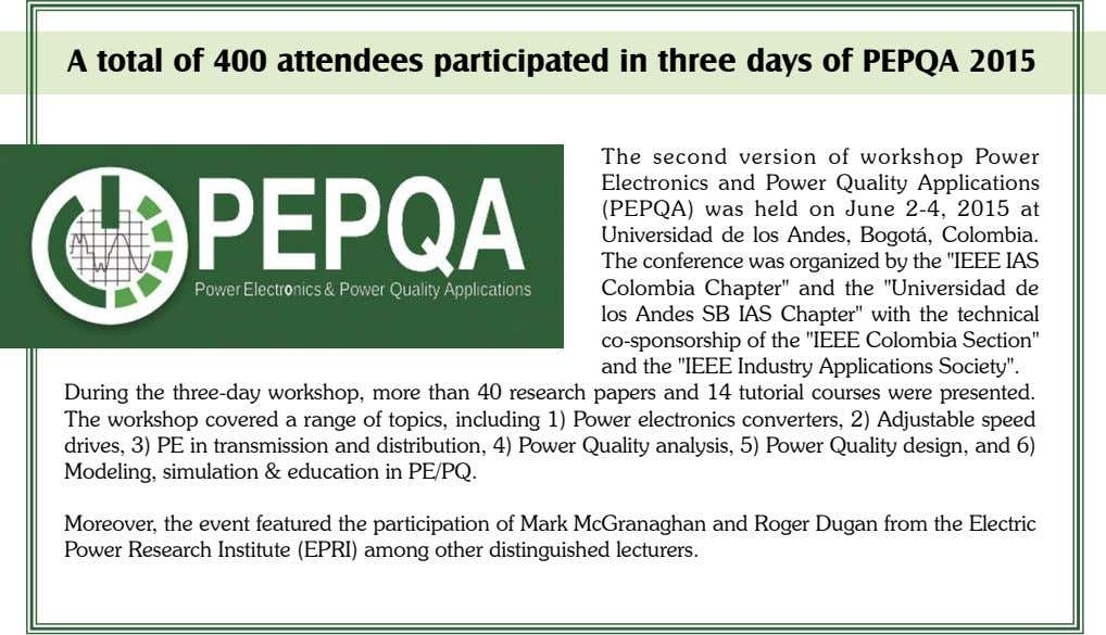 A total of 400 attendees participated in three days of PEPQA 2015 The second version