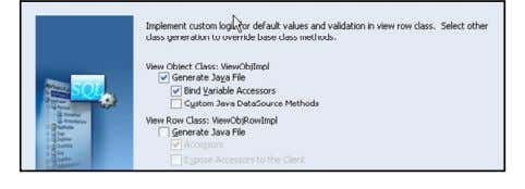 View Row Java class (ViewRowImpl) and accessors (setters/getters) 3 - 27 Copyright © 2007, Oracle. All