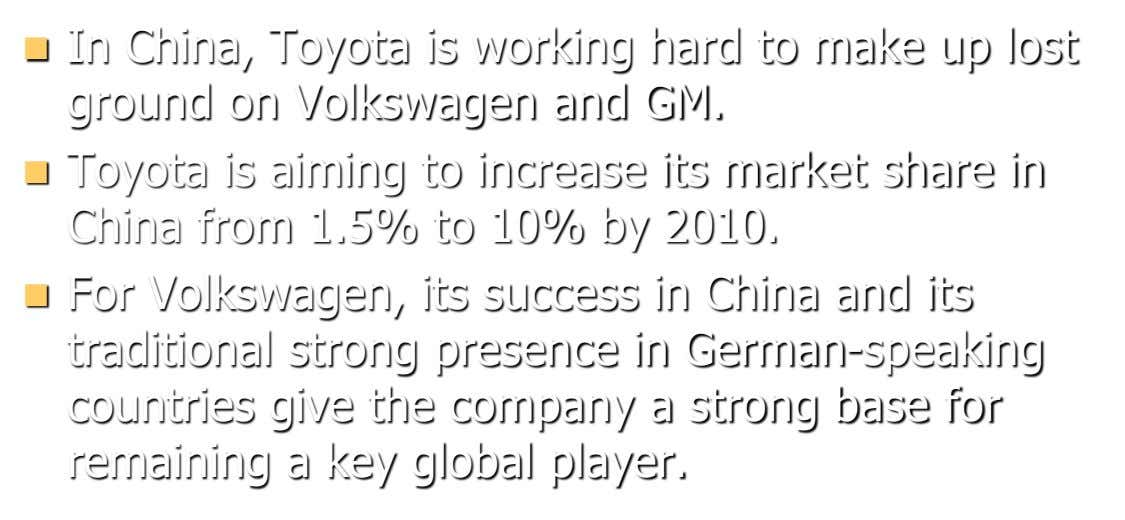  In China, Toyota is working hard to make up lost ground on Volkswagen and GM.