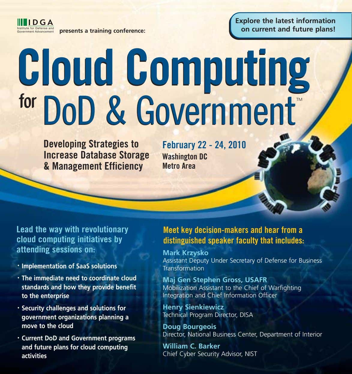 Explore the latest information on current and future plans! presents a training conference: Cloud Cloud