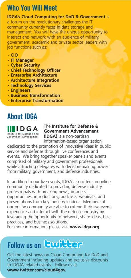 Who You Will Meet IDGA's Cloud Computing for DoD & Government is a forum on