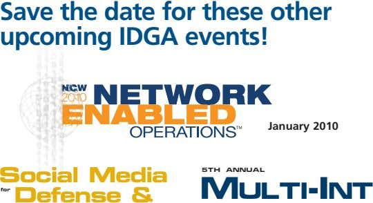 Save the date for these other upcoming IDGA events! January 2010 5th Annual Social Media