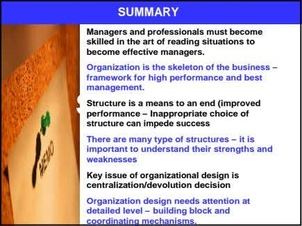 SUMMARY Managers and professionals must become skilled in the art of reading situations to become