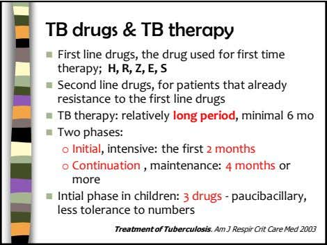 TB drugs & TB therapy  First line drugs, the drug used for first time