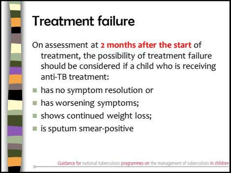 Treatment failure On assessment at 2 months after the start of treatment, the possibility of