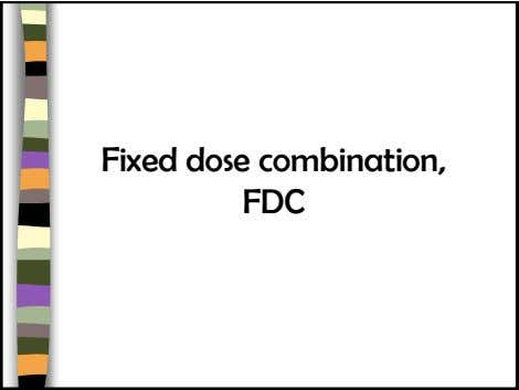 Fixed dose combination, FDC