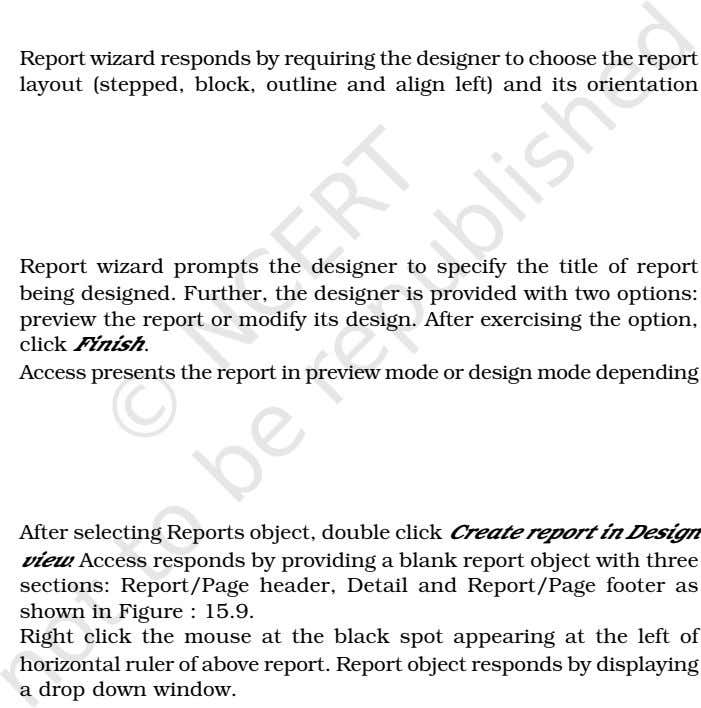 Report wizard responds by requiring the designer to choose the report layout (stepped, block, outline