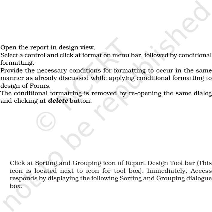 Open the report in design view. Select a control and click at format on menu