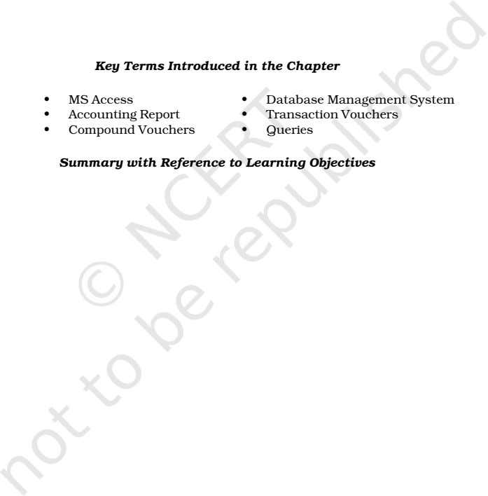 Key Terms Introduced in the Chapter • MS Access • Database Management System • Accounting