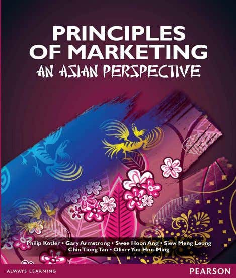 Principles of Marketing: An Asian Perspective Instructor Supplements • Created by Geoffrey da Silva