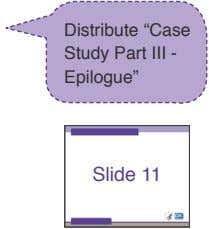 "Distribute ""Case Study Part III - Epilogue"" Slide 11"