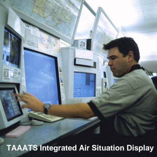 TAAATS Integrated Air Situation Display