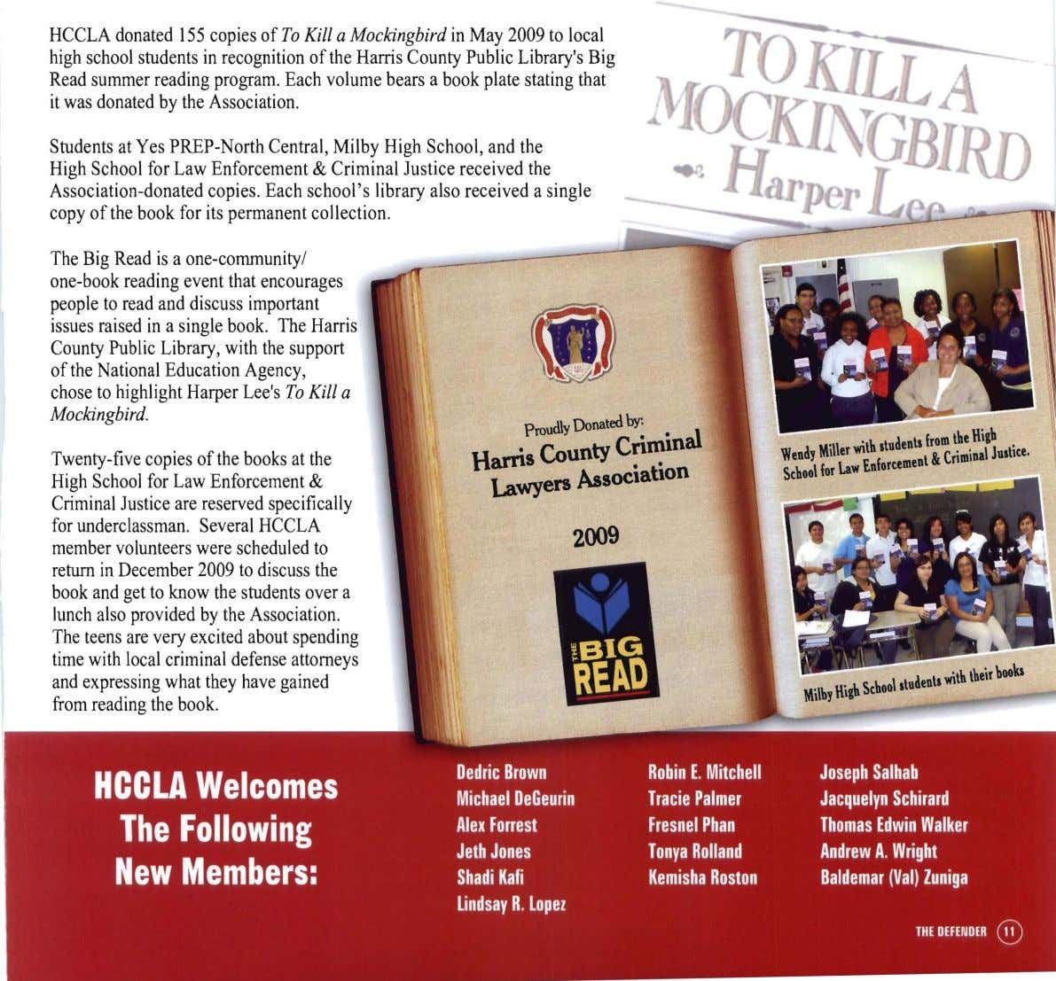 HCCLA donated 155 copies of To Kill a Mockingbird in May 2009 to local high