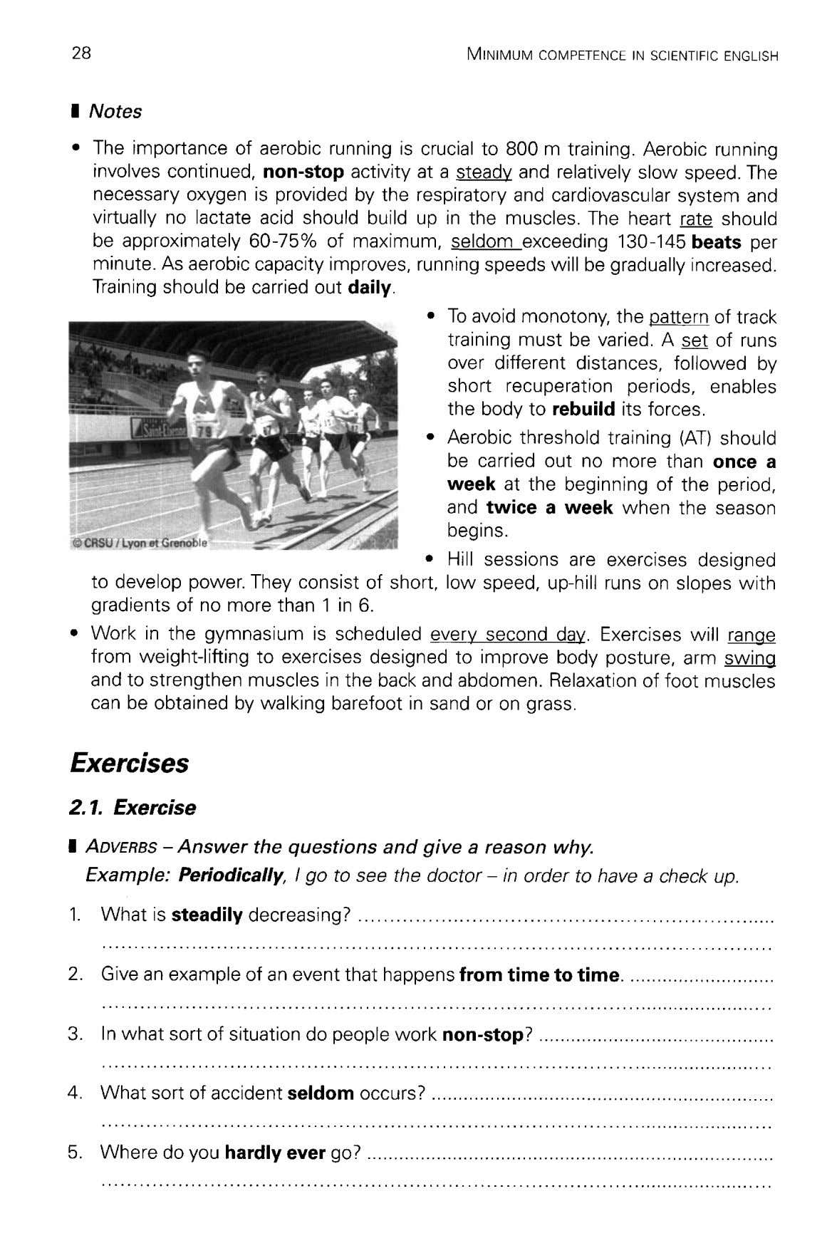 28 MINIMUM COMPETENCE IN SCIENTIFIC ENGLISH I Notes • The importance of aerobic running is