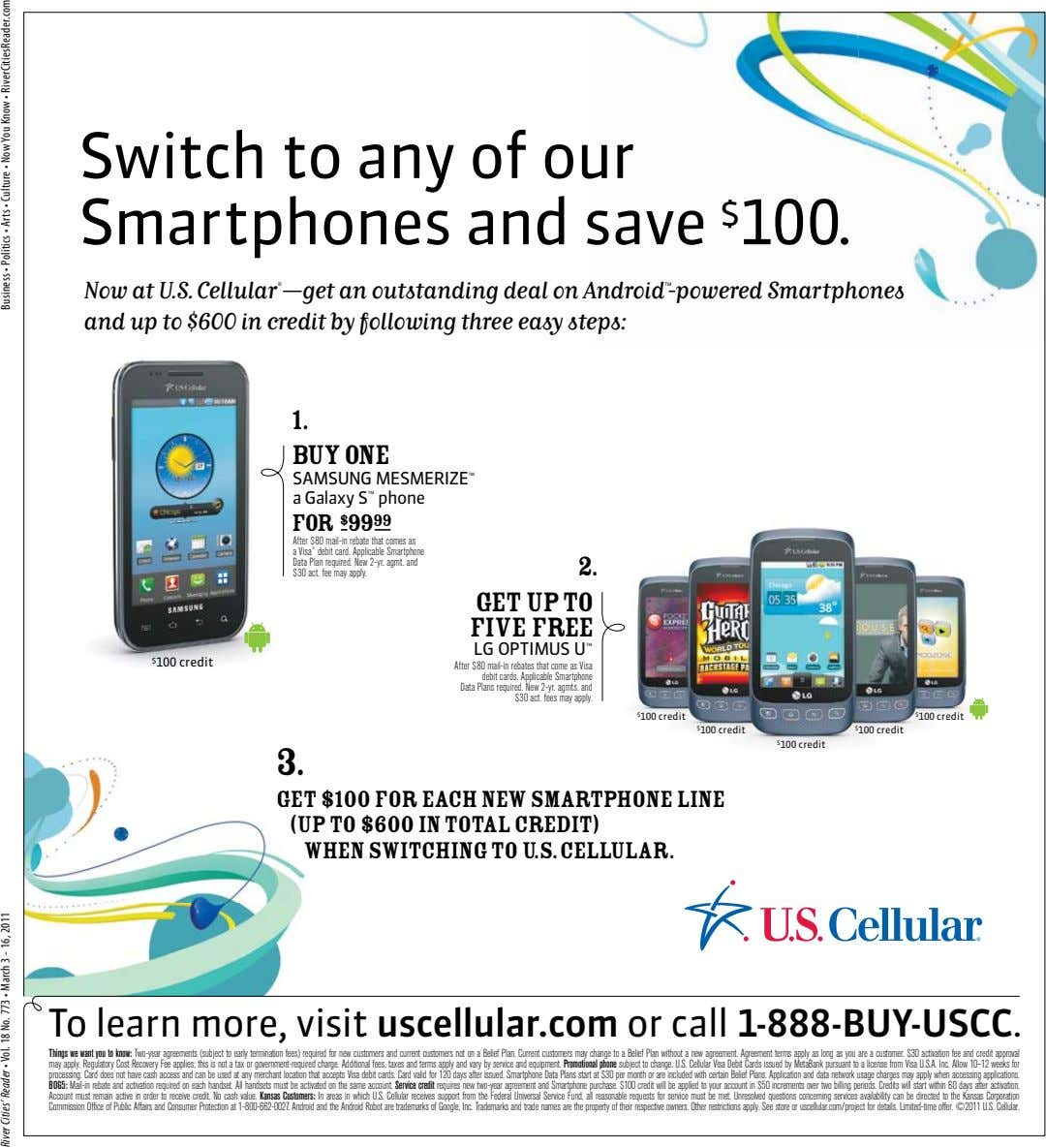 Switch to any of our Smartphones and save $ 100. Now at U.S. Cellular ®
