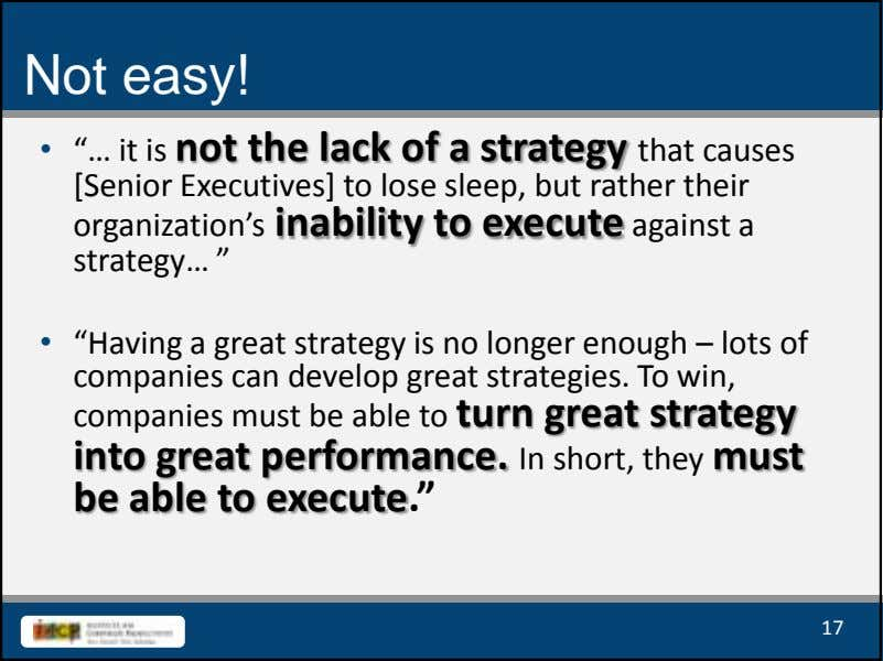"Not easy! • ""… it is not the lack of a strategy that causes [Senior"