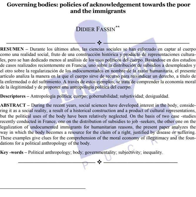 Governing bodies: policies of acknowledgement towards the poor and the immigrants DIDIER FASSIN