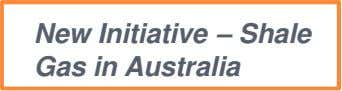 New Initiative – Shale Gas in Australia