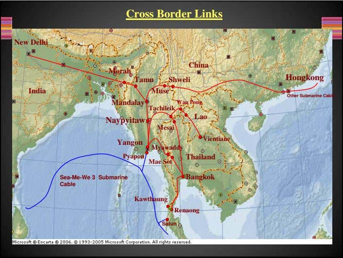 Cross Border Links New Delhi China Morah Hongkong Tamu Shweli India Muse Other Submarine Cable