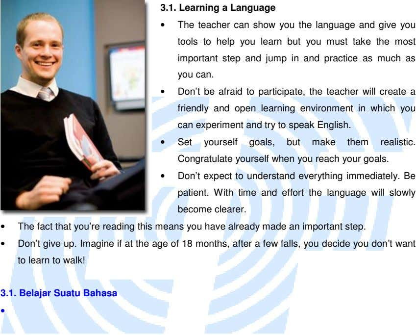 3.1. Learning a Language • The teacher can show you the language and give you