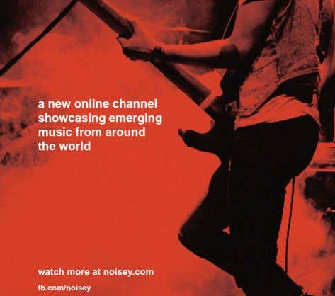 a new online channel showcasing emerging music from around the world watch more at noisey.com