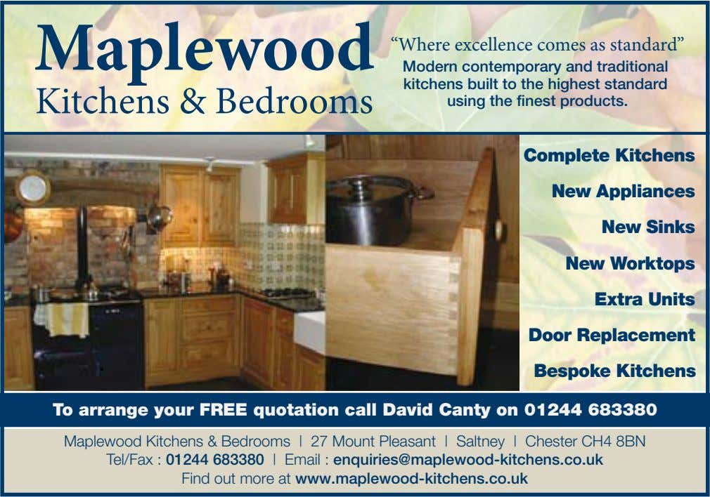 "Mapl e woo d ""Where excellence comes as standard"" Kitchens & Bedrooms Modern contemporary and"