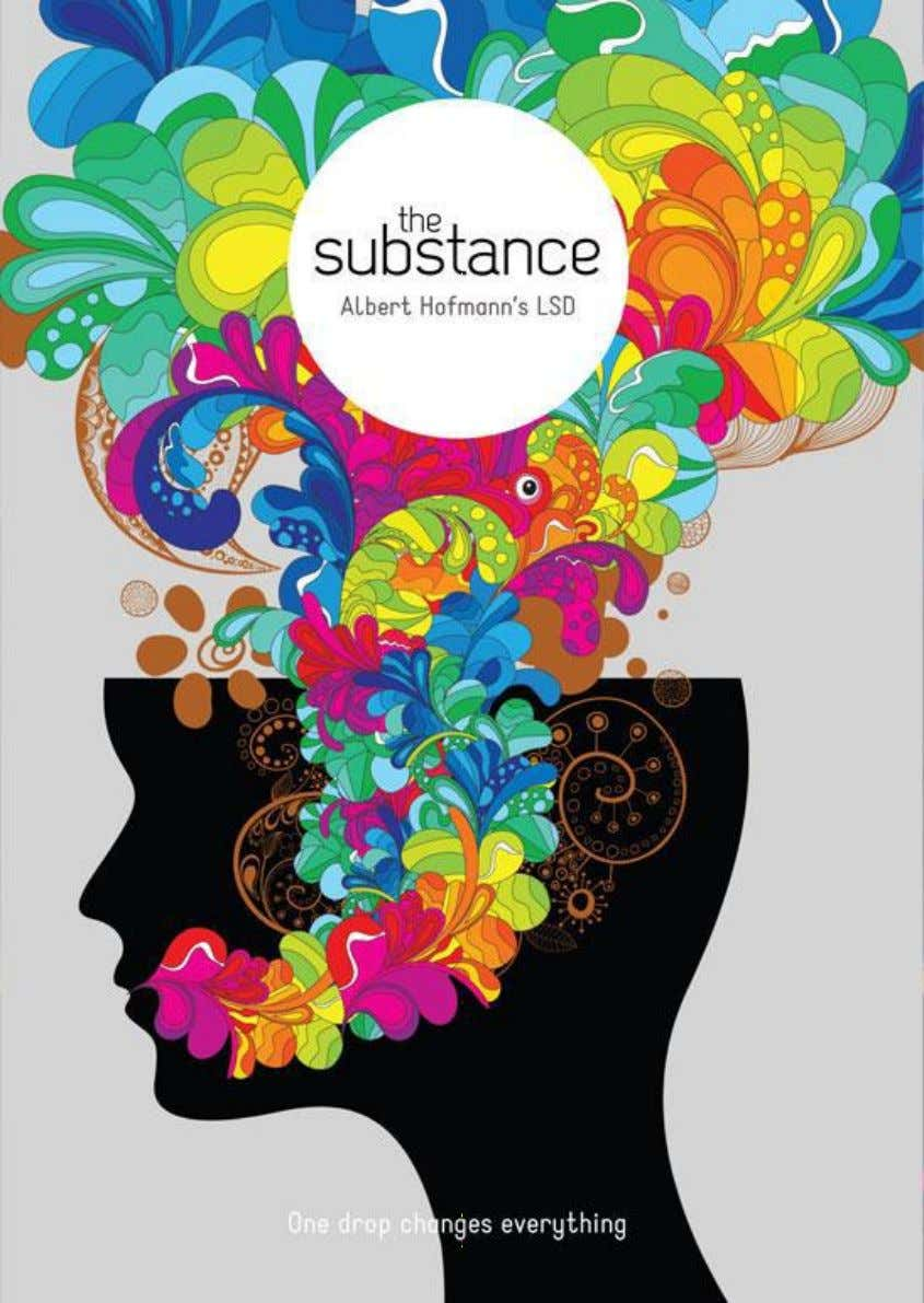 -Nunc Stans – The substance: Albert Hofmann's LSD . © Copyright 2013 Name Creative , London