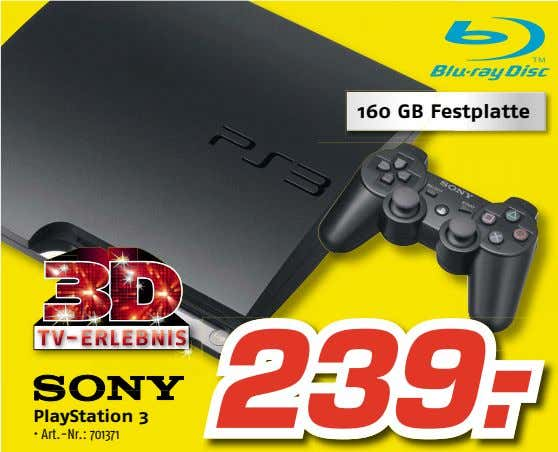 160 GB Festplatte 239.- PlayStation 3 • Art.-Nr.: 701371