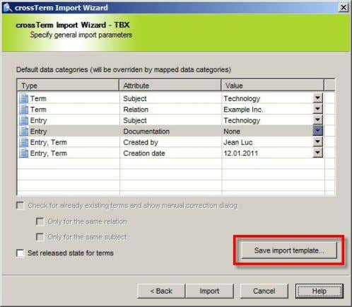 (the following example shows the crossTerm Import Wizard): If you want to import or export the