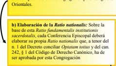 b) Elaboración de la Ratio nationalis: Sobre la base de esta Ratio fundamentalis institutionis sacerdotalis,