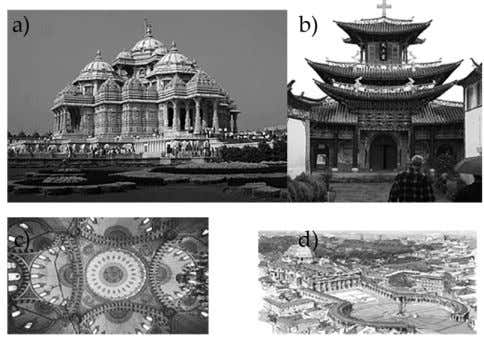 was viewed as homage and warship. (Paul Ford, 2009) Figure 2. a) Famous Akshardham temple in