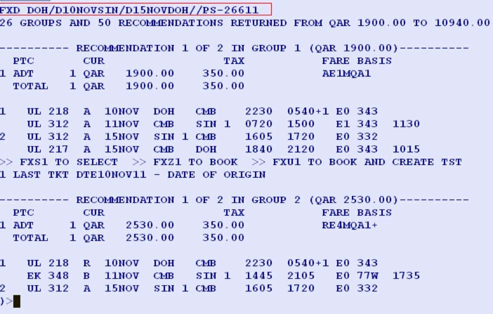 at itinerary level. Entry: FXD DOH/D10NOVSIN/D15NOVDOH //PS-26611 System Response: Page 34 of 54 Amadeus Qatar W.L.L