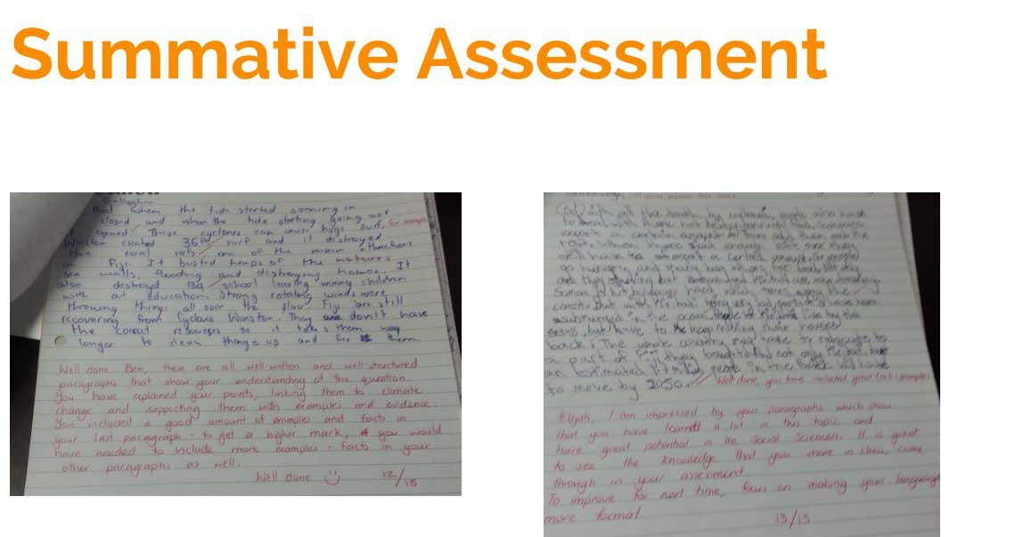 Summative Assessment Ben and Elijah both improved their writing by incorporating more specific information and improving